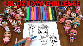 LOL Sürpriz Bebek Çizimi #LOL #draw En Çok Benzetme Challange Draw Paint Bidünya Oyuncak🦄