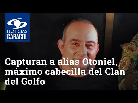 Download Capturan a alias Otoniel, máximo cabecilla del Clan del Golfo