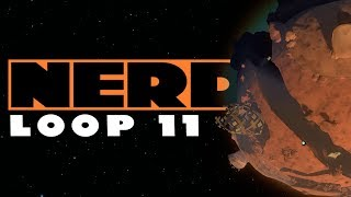 Nerd³ Completes Outer Wilds - Loop 11 - Ember Twin