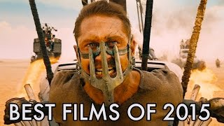 The Top 10 Best Films of 2015