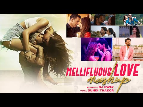 Love Mashup 2020 | DJ Sway | Sunix Thakor | Valentine Mashup 2020 | Mellifluous Love Mashup
