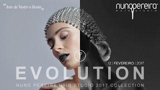 "Evento ""EVOLUTION"" by Nuno Pereira Hair Studio"
