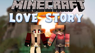 MINECRAFT LOVE STORY  |  Nuclear Love [Machinima]