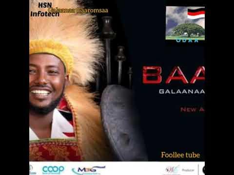 Galaanaa GaaromsaaOdaaAlbamii,2ffaa Baallii New oromo music,2019