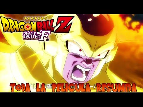 Toda la pelicula resumida | Dragon Ball Z Fukkatzu No F