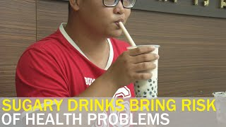 Sugary drinks increase risk of health problems: Expert | Taiwan News | RTI