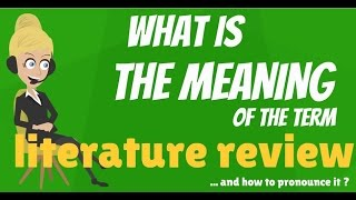 Literature Review Meaning