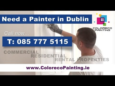 Need a Painter in Dublin - Commercial, Residential painting service