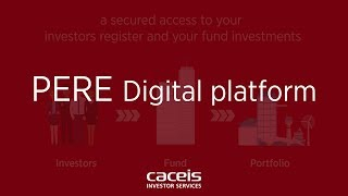 PERE Digital Platform,  a Private equity and Real Estate digital access for business support