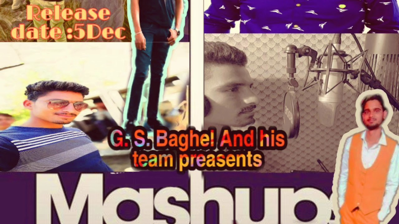 G.. S.. Baghel new song 2019+2020