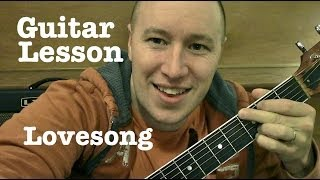 lovesong---guitar-lesson