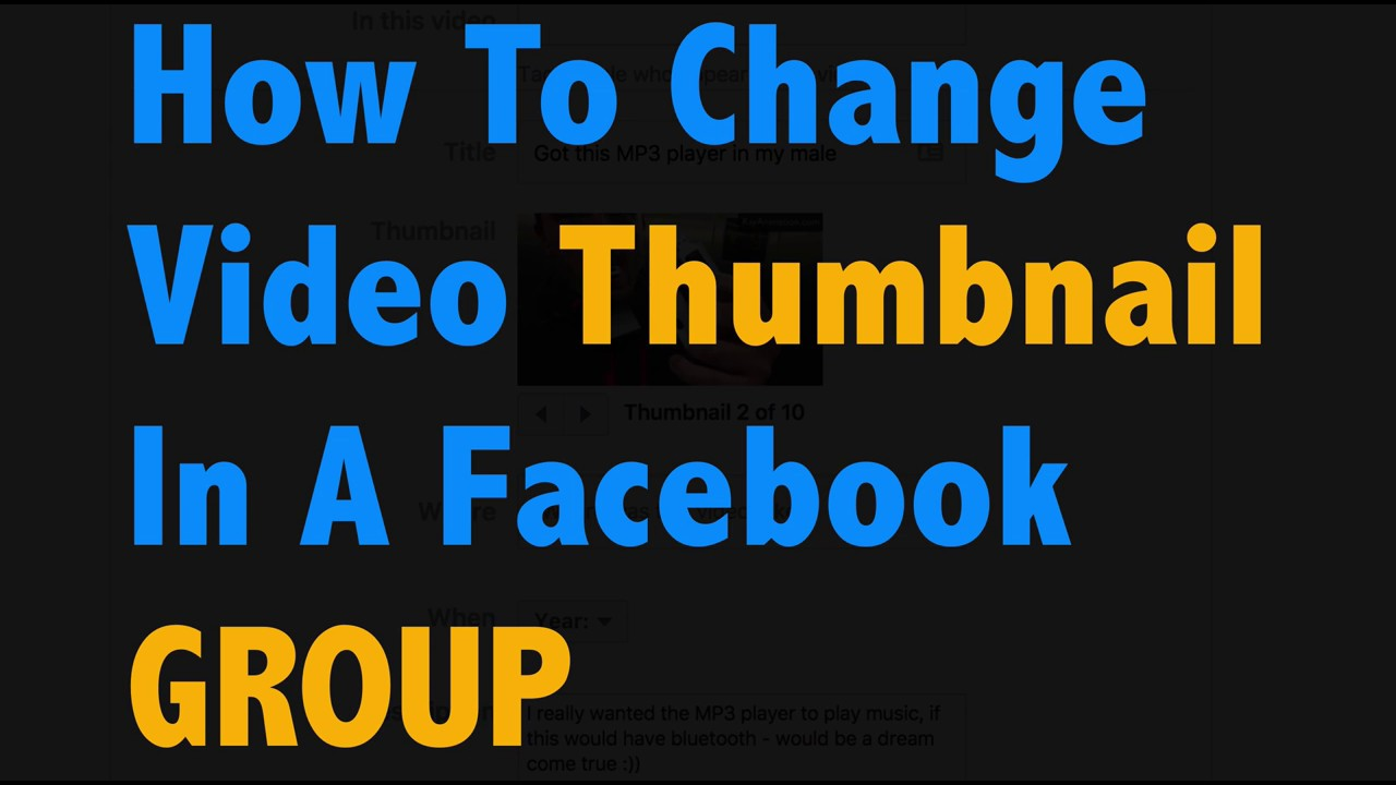 How To Adjust Thumbnail On Facebook How To Change Facebook