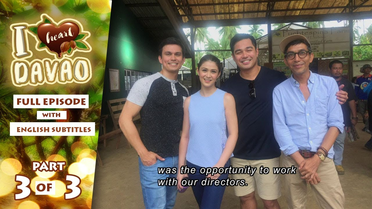 Download I Heart Davao: Full Episode 40 (Part 3/3)   with English subs (Finale)