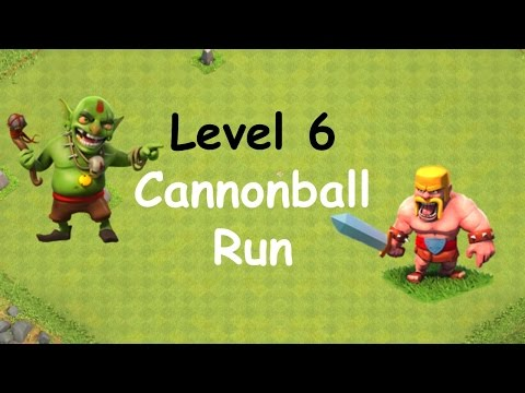 Clash of Clans - Single Player Campaign Walkthrough - Level 6 - Cannonball Run