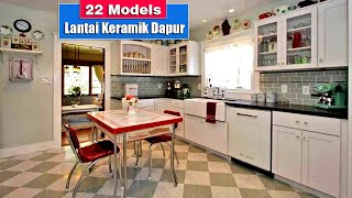 Model Pilihan Lantai Keramik Dapur Rumah Minimalis