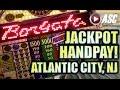 JACKPOT HANDPAY! ★ @THE BORGATA, ATLANTIC CITY! BIG WIN ...