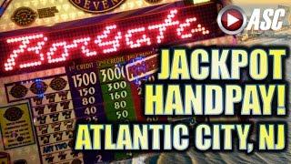 ★ JACKPOT HANDPAY! ★ @THE BORGATA, ATLANTIC CITY! BIG WIN!! Slot Machine Bonus