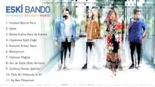 Eski Bando - İstanbul Beyrut Paris [ İstanbul Beyrut Paris © 2016 Z Yapım ]