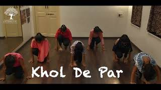 Khol De Par / Bollywood Dance/ Class Practice/Artistree Studio
