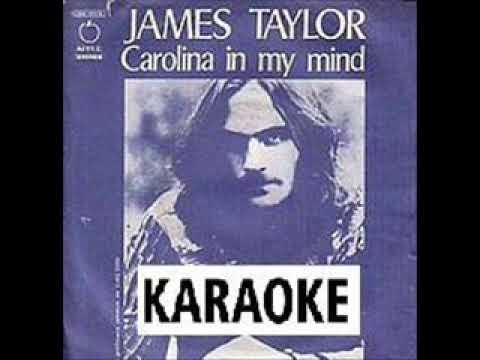 Carolina In My Mind (Karaoke)