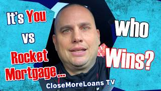 It's You vs. Rocket Mortgage… (who Wins?)