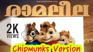 Ramaleela/ Malayalam movie / song / Chipmunks/version