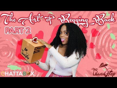 The Art of Begging Back (Part 2) | Island Hop: Antigua | Chattabox