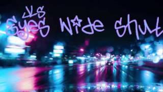 JLS - Eyes wide shut [with lyrics+download]