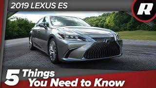 5 things to know: 2019 Lexus ES