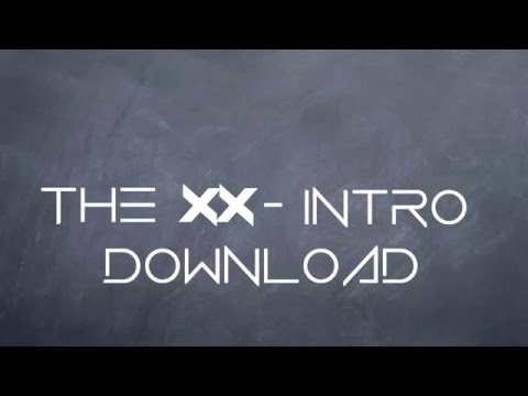 The xx  Intro Download