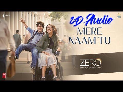 ZERO: Mere Naam Tu (8D AUDIO) | Shah Rukh Khan, Anushka Sharma, Katrina Kaif | T-Series