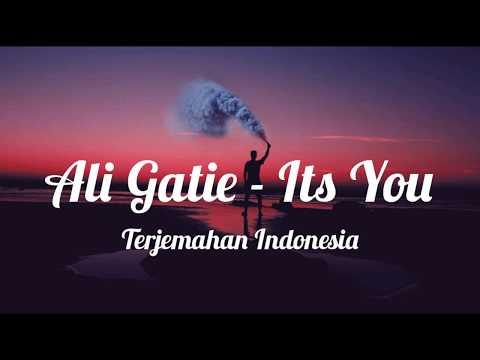Ali Gatie - It's You ( Lirik Terjemahan Indonesia )