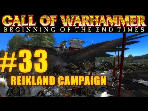 [#33] PRINCIPALITY OF REIKLAND - Beginning of the End Times - Campaign Gameplay