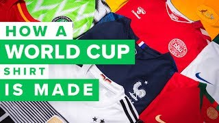 HOW A WORLD CUP 2018 FOOTBALL SHIRT IS MADE