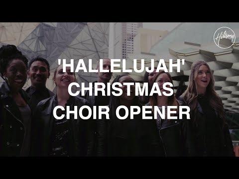 Hallelujah Christmas Choir Opener - Hillsong Worship