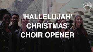 Hallelujah Choir Opener - Hillsong Worship
