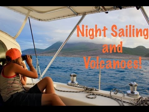 SE2 EP31. Sailing the Caribbean, Volcanoes and Night Sailing. Montseratt to Guadalupe