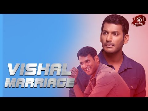 Vishal Marriage Details Here ! Vishal To Marry A Hyderabad Girl?