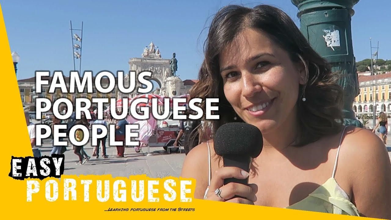 Famous Portuguese People Easy Portuguese 1 Youtube