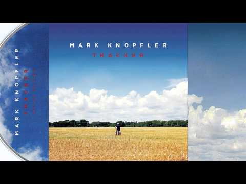 MARK KNOPFLER - TRACKER (ALBOUM 2015)