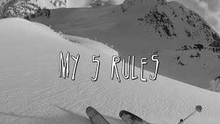 My 5 Rules