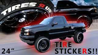 "PUTTING TIRE STICKERS ON LIFTED SINGLE CAB (24"" WHEELS)"