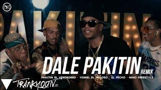 Pakitin El Verdadero ft. Yomel, El Fecho, Nino - DALE PAKITIN REMIX (Official Video)