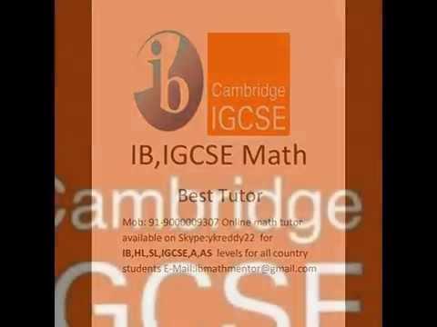 Jakarta Jubail Kuala Lumpur London IGCSE A AS LEVELS GCSE IB MYP HL SL Maths tutor skype:ykreddy22