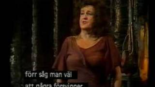 Birgit Nilsson as Dyer