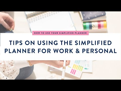 Tips on Using the Simplified Planner for Work & Personal