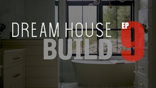 DHB EP9 - Master & Guest Bathrooms
