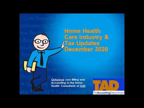 Home Health Care Industry & Tax Updates for 2021