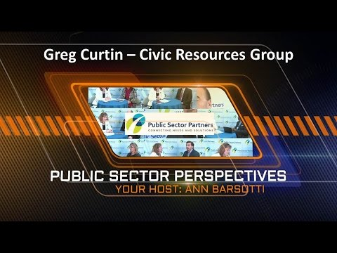 Public Sector Perspectives Interview with Greg Curtin - CRG ...