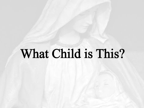 What Child Is This (Hymn Charts with Lyrics, Contemporary)